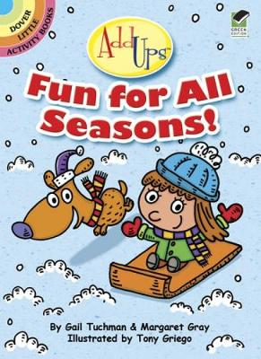 AddUps Fun for All Seasons! by Gail Tuchman, Margaret Gray