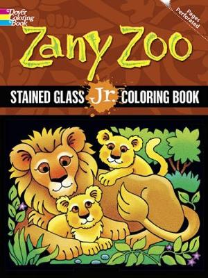 Zany Zoo Stained Glass Jr. Coloring Book by Maggie Swanson