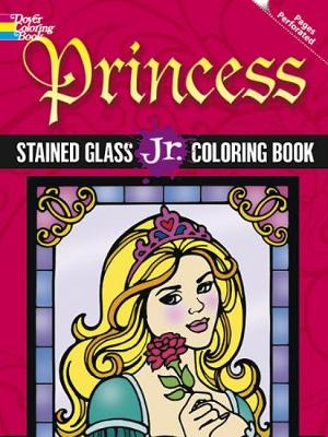 Princess Stained Glass Jr. Coloring Book by Eileen Rudisill Miller