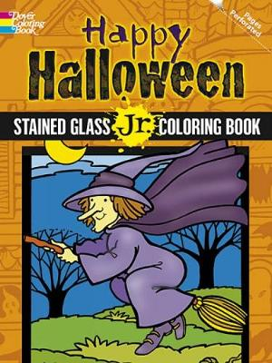 Happy Halloween Stained Glass Jr. Coloring Book by Cathy Beylon