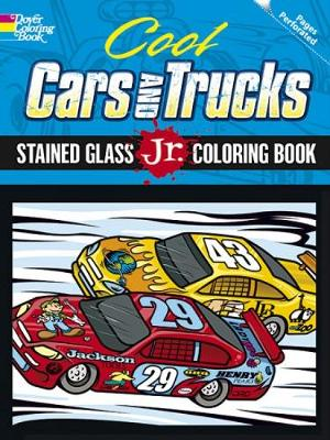 Cool Cars and Trucks Stained Glass Jr. Coloring Book by Peter Donahue