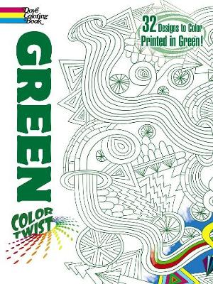 Colortwist - Green Coloring Book by Jessica Mazurkiewicz