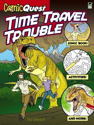 ComicQuest Time Travel Trouble by Ted Rechlin