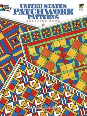 United States Patchwork Patterns Coloring Book by Carol Schmidt