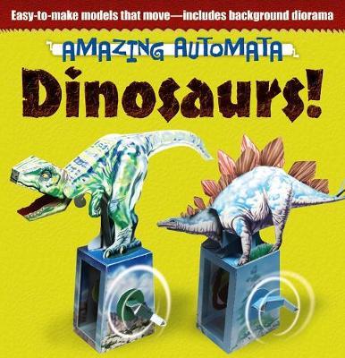 Amazing Automata - Dinosaurs! by Ltd. Design Eye Publishing