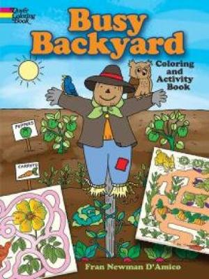 Busy Backyard Coloring and Activity Book by Fran Newman-D'Amico