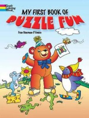 My First Book of Puzzle Fun by Fran Newman-D'Amico