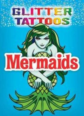 Glitter Tattoos Mermaids by George Toufexis