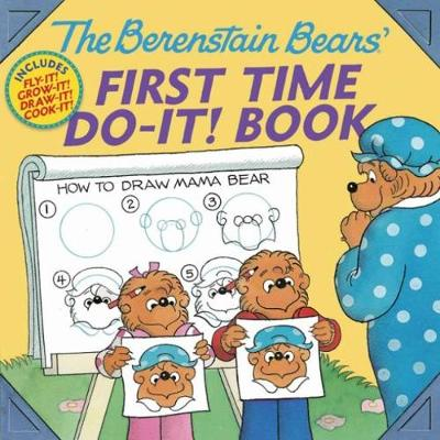 The Berenstain Bears' First Time Do-it! Book by Jan Berenstain, Stan Berenstain