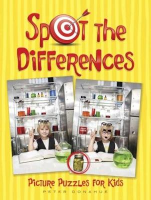 Spot the Differences Picture Puzzles for Kids by Peter Donahue
