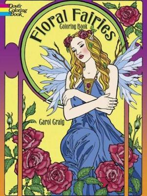 Floral Fairies Coloring Book by Carol Craig