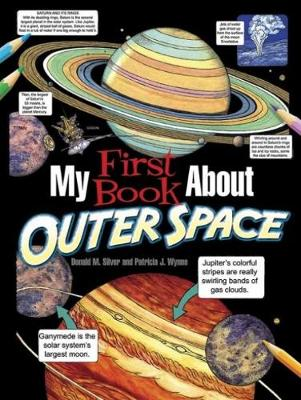 My First Book About Outer Space by Patricia J. Wynne