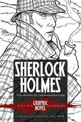 Sherlock Holmes the Hound of the Baskervilles (Dover Graphic Novel Classics) by Sir Arthur Conan Doyle