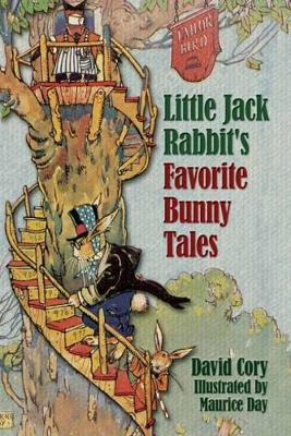 Little Jack Rabbit's Favorite Bunny Tales by David Cory