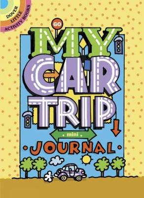 My Car Trip Mini-Journal by Diana Zourelias