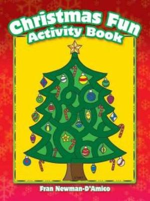 Christmas Fun Activity Book by Fran Newman-D'Amico