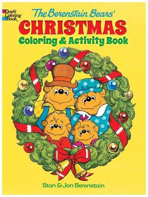 The Berenstain Bears' Christmas Coloring and Activity Book by Jan Berenstain, Stan Berenstain