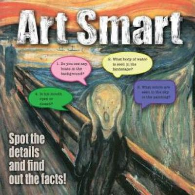 Art Smart Spot the Details and Find Out the Facts! by Dover, Hourglass Press
