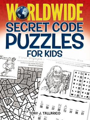 Worldwide Secret Code Puzzles for Kids by Tony, PhD Tallarico