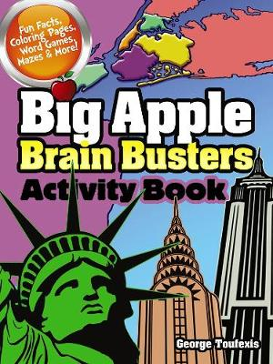 Big Apple Brain Busters Activity Book by George Toufexis