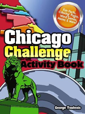 Chicago Challenge Activity Book by George Toufexis