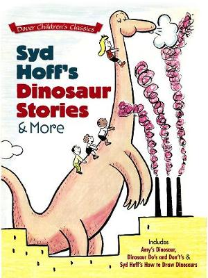 Syd Hoff's Dinosaur Stories and More by Syd Hoff