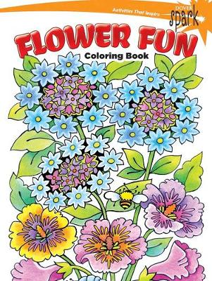 Spark - Flower Fun Coloring Book by Maggie Swanson