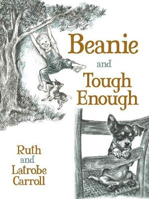 Beanie and Tough Enough by Ruth Carroll