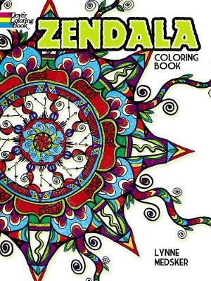 Zendala Coloring Book by Lynne Medsker