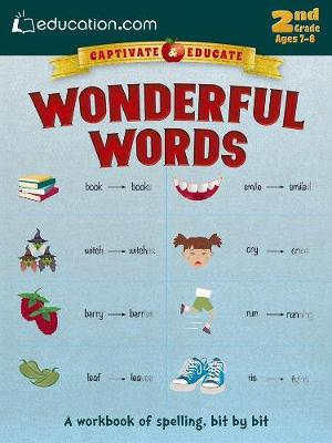 Wonderful Words A Workbook of Spelling, Bit by Bit by Education.com