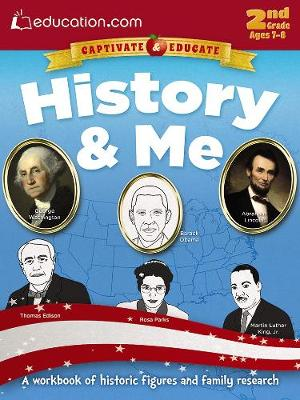 History & Me A workbook of historic figures and family research by Education.com