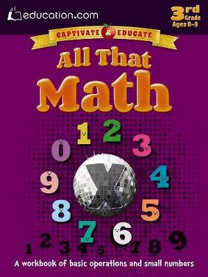 All That Math A workbook of basic operations and small numbers by Education.com