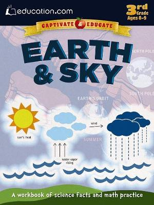 Earth & Sky A workbook of science facts and math practice by Education.com