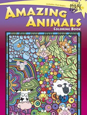 Spark - Amazing Animals Coloring Book by Susan Shaw-Russell