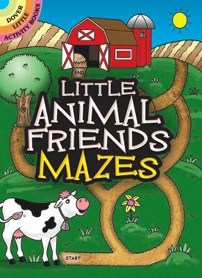 Little Animal Friends Mazes by Fran Newman-D'Amico