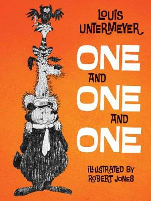 One and One and One by Louis Untermeyer