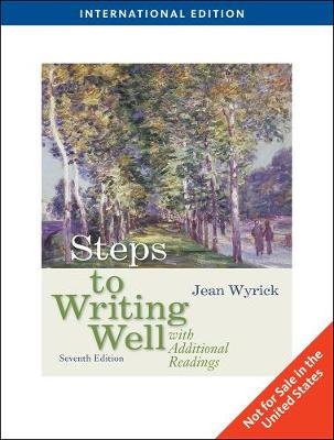 Steps to Writing Well with Additional Readings by Jean Wyrick