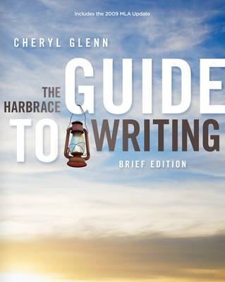 The Harbrace Guide to Writing 2009 MLA Update by Cheryl Glenn