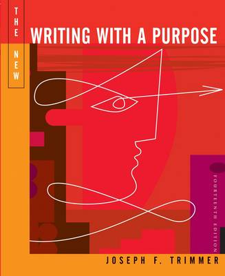 The New Writing with a Purpose by Joseph F. Trimmer