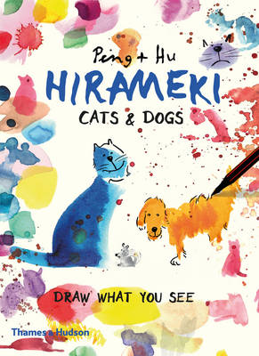 Hirameki: Cats & Dogs Draw What You See by Peng Hu
