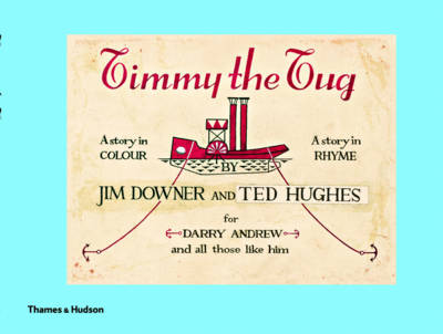 Timmy the Tug by Jim Downer, Ted Hughes