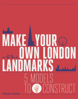 Make Your Own London Landmarks 5 Models to Construct by Keith Finch