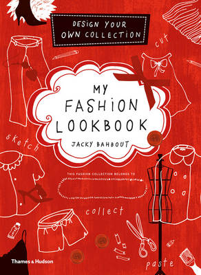 My Fashion Lookbook Design Your Own Collection by Jacky Bahbout, Cynthia Merhej