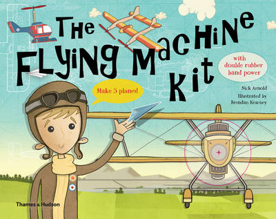 The Flying Machine Kit Make 5 Planes! by Michael Cannon, Nick Arnold