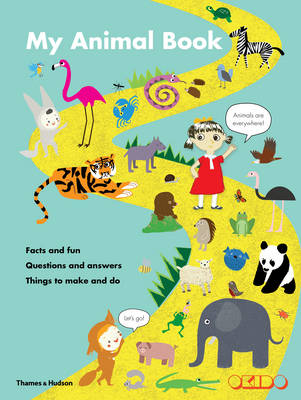 My Animal Book Facts and Fun Questions and Answers Things to Make and Do by Okido