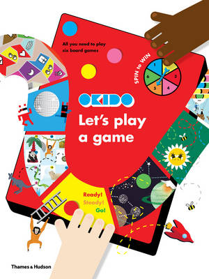 Let's Play a Game All You Need to Play Six Board Games by Okido