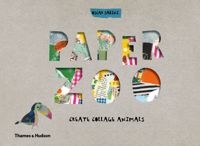 Paper Zoo Create Collage Animals by Oscar Sabini