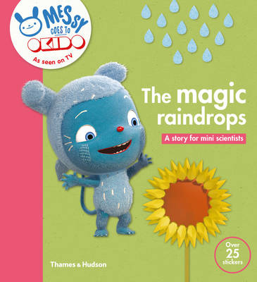 The Magic Raindrops A Story for Mini Scientists by Okido
