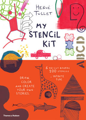 My Stencil Kit Draw, Colour and Create Your Own Stories by Herve Tullet