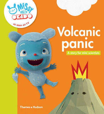 Volcanic Panic A Story for Mini Scientists by Okido